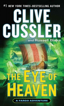 The eye of heaven - Clive Cussler and Russell Blake.