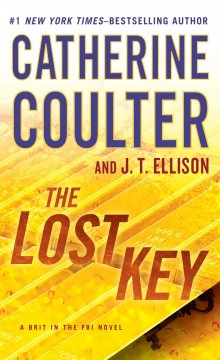The lost key - Catherine Coulter and J. T. Ellison.