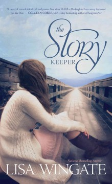 The story keeper - Lisa Wingate.