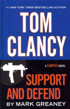 Tom Clancy : support and defend - Mark Greaney.