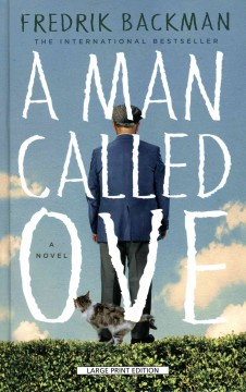 A man called Ove - Fredrik Backman ; translation by Henning Koch.