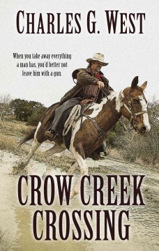 Crow Creek Crossing /  by Charles G. West. - by Charles G. West.