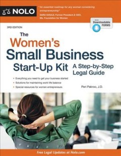 The women's small business start-up kit : a step-by-step legal guide - By Peri Pakroo, J.D.