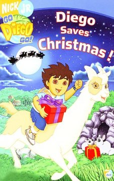 Go Diego go! : Diego saves Christmas! / Nick Jr. ; created by Chris Gifford, Valerie Walsh ; produced by Cathy Galeota ; directed by George Chialtas.