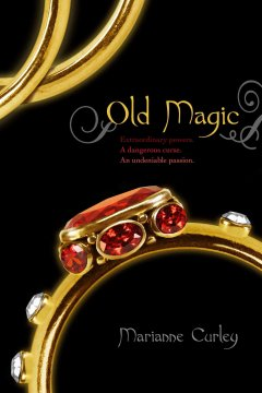 Old magic - Marianne Curley.