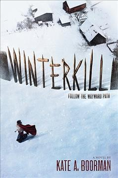 Winterkill - Kate A. Boorman.