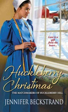 Huckleberry Christmas - Jennifer Beckstrand.