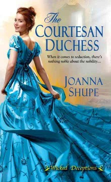 The courtesan duchess /  Joanna Shupe. - Joanna Shupe.