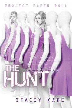 The hunt - Stacey Kade.