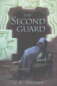 The Second Guard /  by J.D. Vaughn. - by J.D. Vaughn.