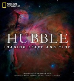 Hubble : imaging space and time / [David Devorkin & Robert W. Smith]. - [David Devorkin & Robert W. Smith].