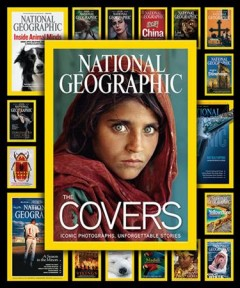 National Geographic : the covers - Mark Collins Jenkins.