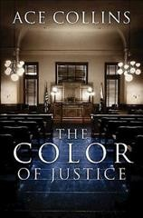 The color of justice - Ace Collins.