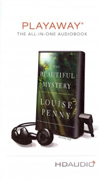 The beautiful mystery - Louise Penny.
