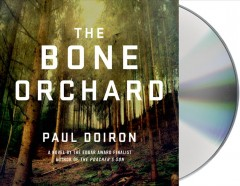 The bone orchard - Paul Doiron.