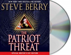 The patriot threat  Steve Berry. - Steve Berry.