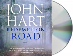 Redemption road : a novel / John Hart. - John Hart.