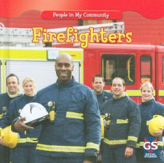 Firefighters /  by Jacqueline Laks Gorman ; reading consultant, Susan Nations. - by Jacqueline Laks Gorman ; reading consultant, Susan Nations.