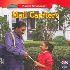 Mail carriers /  by JoAnn Early Macken. - by JoAnn Early Macken.