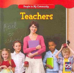 Teachers /  by JoAnn Early Macken. - by JoAnn Early Macken.