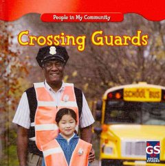 Crossing guards /  by JoAnn Early Macken. - by JoAnn Early Macken.
