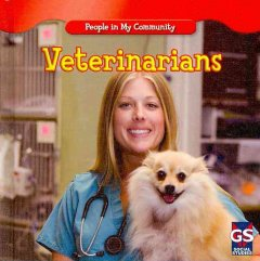 Veterinarians /  by JoAnn Early Macken. - by JoAnn Early Macken.