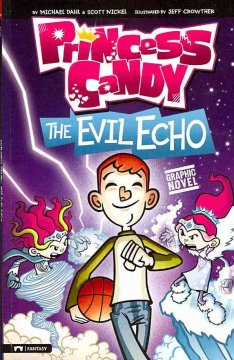 Princess Candy : The Evil Echo