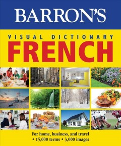 Barron's Visual Dictionary - French : For Home, Business, and Travel