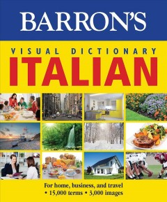 Barron's Visual Dictionary - Italian : For Home, Business, and Travel