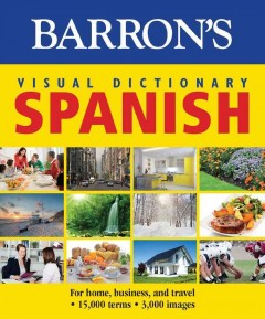 Barron's Visual Dictionary - Spanish : For Home, Business, and Travel