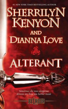 Alterant - Sherrilyn Kenyon and Dianna Love.