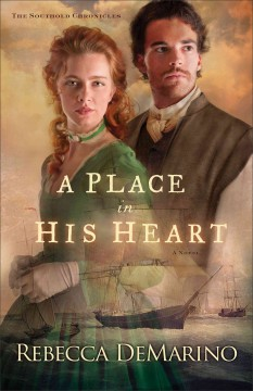 Place in his heart : a novel - Rebecca Demarino.