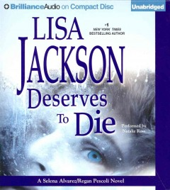 Deserves to die - Lisa Jackson.