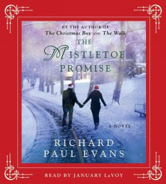 The mistletoe promise - Richard Paul Evans.