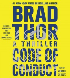 Code of conduct : a thriller / Brad Thor. - Brad Thor.