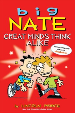 Big Nate. Great minds think alike - by Lincoln Peirce.