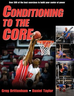 Conditioning to the core - Greg Brittenham, Daniel Taylor.