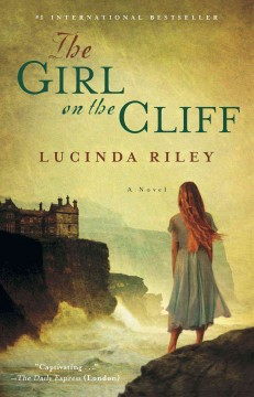 The girl on the cliff : a novel / Lucinda Riley. - Lucinda Riley.