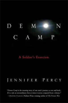 Demon camp : a soldier's exorcism