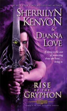 Rise of the gryphon - by Sherrilyn Kenyon and Dianna Love.