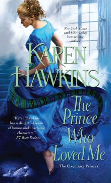 The prince who loved me - Karen Hawkins.