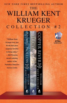 The William Kent Krueger collection.  William Kent Kruegger. - William Kent Kruegger.