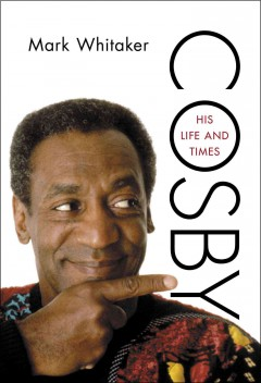 Cosby : His Life and Times
