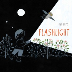 Flashlight - Lizi Boyd.