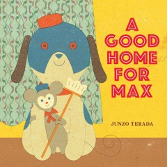 A good home for Max - Junzo Terada.