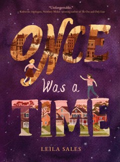 Once was a time /  Leila Sales. - Leila Sales.
