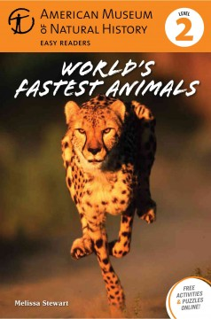 World's fastest animals - Melissa Stewart.
