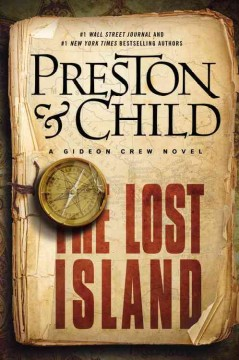 The Lost Island : a Gideon Crew novel - Douglas Preston & Lincoln Child.