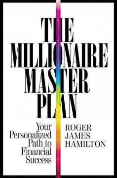 Millionaire Master Plan : Your Personalized Path to Financial Success