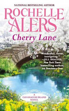 Cherry Lane : a Cavanaugh island novel / Rochelle Alers. - Rochelle Alers.